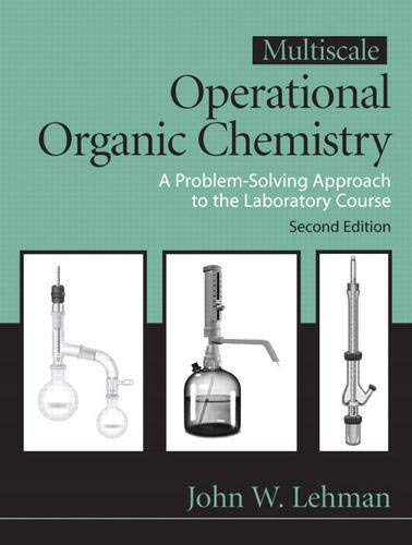 9780132413756: Multiscale Operational Organic Chemistry: A Problem Solving Approach to the Laboratory Course, 2nd Edition