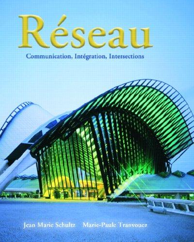 9780132413923: R�seau: Communication, Intégration, Intersections