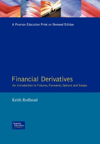 9780132413992: Financial Derivatives: An Introduction to Futures, Forwards, Options and Swaps