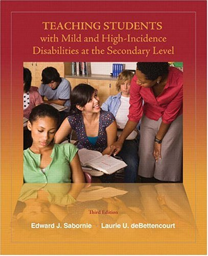 9780132414050: Teaching Students with Mild and High Incidence Disabilities at the Secondary Level (3rd Edition)