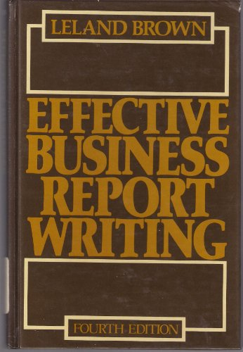 9780132414562: Effective Business Report Writing