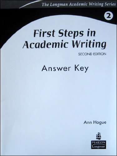 First Steps in Academic Writing Answer Key (0132414902) by Ann Hogue