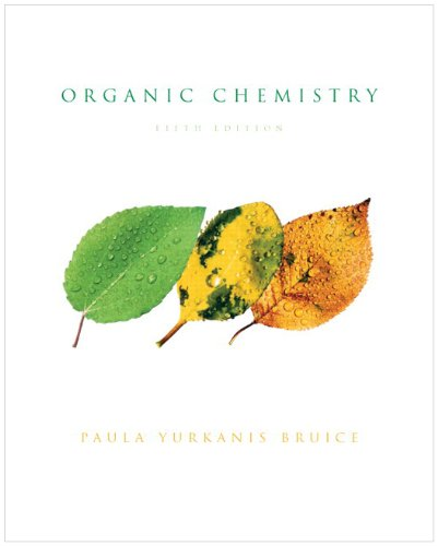 Organic Chemistry with Companion Website + GradeTracker: Paula Y. Bruice