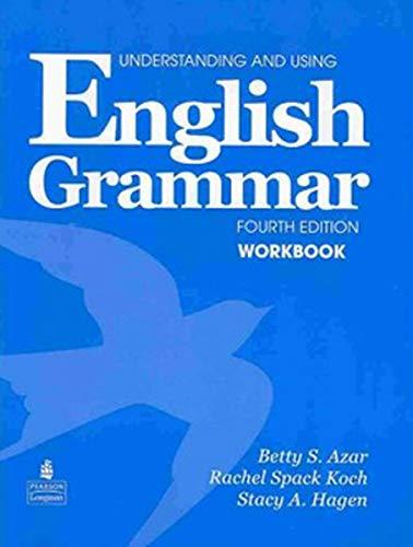 Understanding and Using English Grammar Workbook (Full: Azar, Betty S.