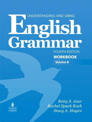 9780132415453: English Grammar: Workbook, Volume B, 4th Edition (Understanding and Using)