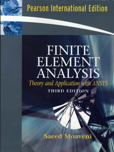 9780132416511: Finite Element Analysis Theory and Application with ANSYS