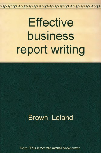 9780132416535: Effective business report writing