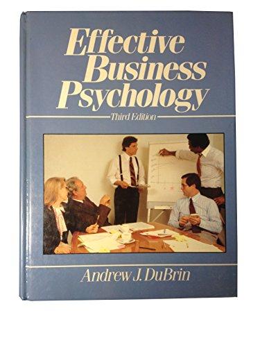 9780132416702: Effective Business Psychology