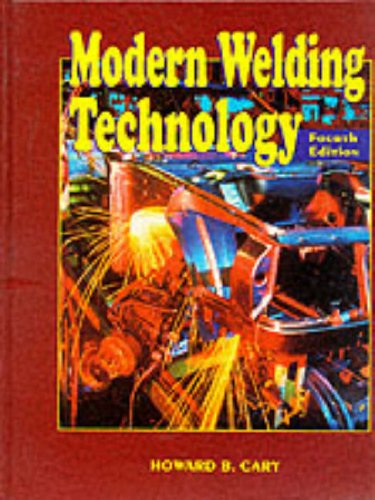9780132418034: Modern Welding Technology (4th Edition)