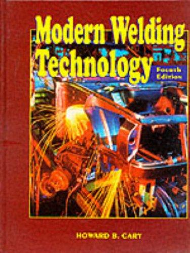 9780132418034: Modern Welding Technology (4th Edition)