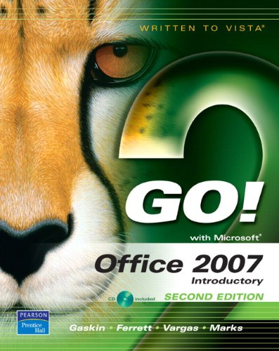 9780132418874: GO! with Office 2007, Introductory (2nd Edition)
