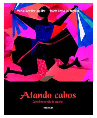 9780132420129: Atando cabos: Curso intermedio de español Value Pack (includes OneKey w/Quia in CourseCompass, Student Access Kittando cabos & Student Activities ... Curso intermedio de español) (3rd Edition)