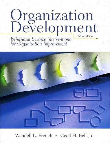 9780132422314: Organizational Development: Behavior Science Interventions for Organizational Improvement