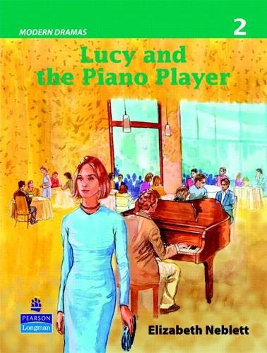 9780132423366: Lucy and the Piano Player (Modern Dramas 2): Level 2