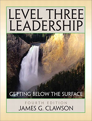 9780132423847: Level Three Leadership: Getting Below the Surface (4th Edition)