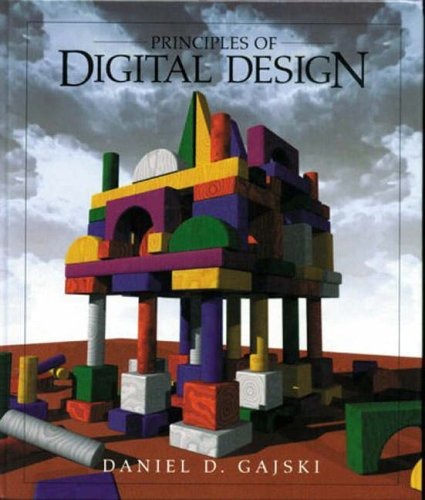 9780132423977: The Principles of Digital Design (Pie)