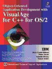 9780132424479: Object-oriented Application Development with VisualAge for C++ for OS/2 (The VisualAge series)