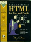 9780132424882: HTML For Fun and Profit - Gold Signature Edition