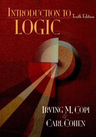 9780132425872: Introduction to Logic (10th Edition)