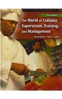 9780132426909: The World of Culinary Supervision, Training and Management