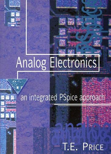 9780132428439: Analog Electronics: Integrated PSpice Approach