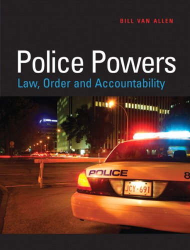 9780132429825: Police Powers: Law, Order and Accountability