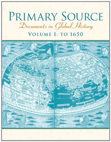 9780132432030: Primary Source: Documents in Global History: To 1650