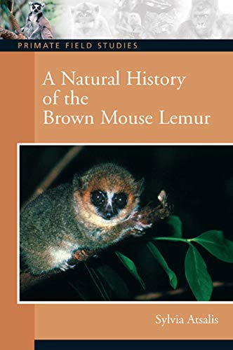 9780132432719: A Natural History of the Brown Mouse Lemur