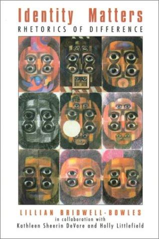 9780132432887: Identity Matters: Rhetorics of Difference