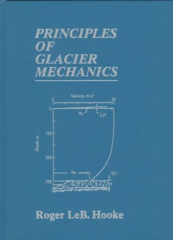9780132433129: Principles of Glacier Mechanics