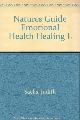 9780132433204: Nature's Guide to Emotional Health and Healing