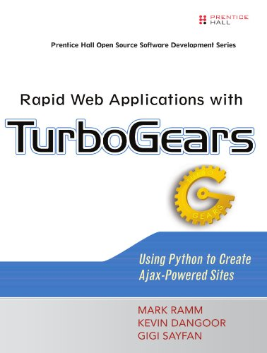 9780132433884: Rapid Web Applications with TurboGears: Using Python to Create Ajax-Powered Sites