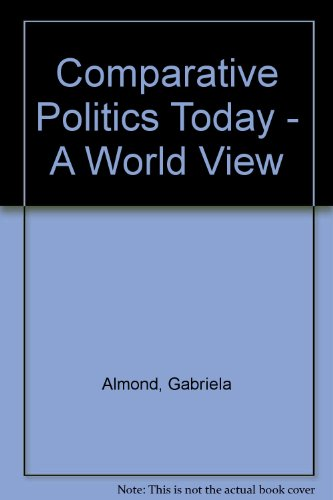 9780132434157: Comparative Politics Today - A World View (AP Edition)