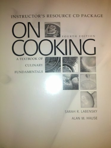 9780132434188: Instructor's Resource CD Package, On Cooking, A Textbook of Culinary Fundamentas, Fourth Edition