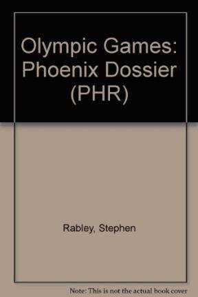 9780132434379: Olympic Games: Phoenix Dossier (PHR)