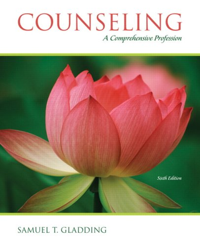 9780132434560: Counseling: A Comprehensive Profession (6th Edition)