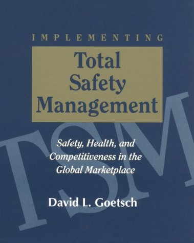 9780132434867: Implementing Total Safety Management
