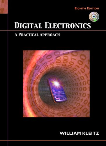 9780132435789: Digital Electronics: A Practical Approach