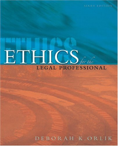 9780132436472: Ethics for the Legal Professional (6th Edition)