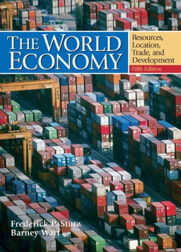 9780132436892: The World Economy: Resources, Location, Trade and Development