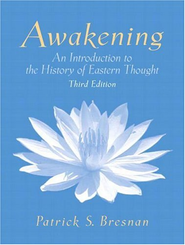 9780132436915: Awakening: An Introduction to the History of Eastern Thought