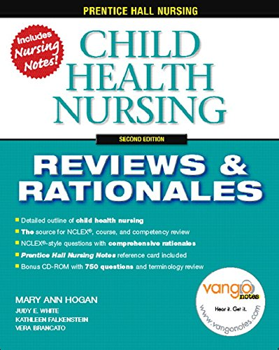 9780132437110: Child Health Nursing, 2nd (Prentice-Hall Nursing Reviews & Rationales)