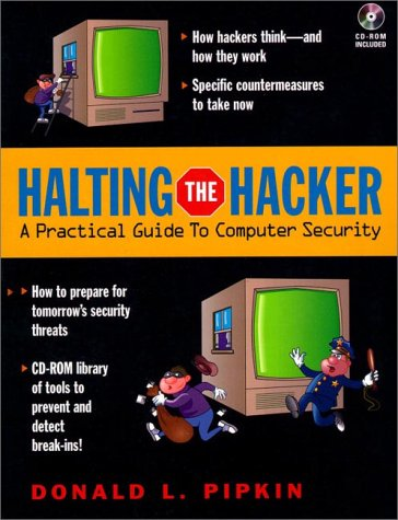 9780132437189: Halting the Hacker: A Practical Guide to Computer Security (Bk/CD-ROM)