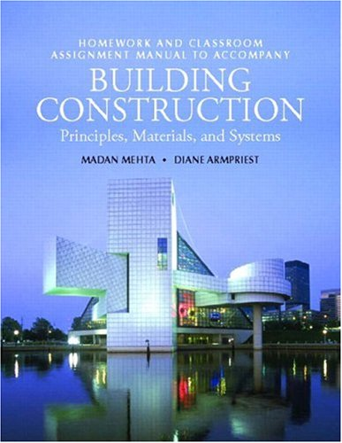 9780132437929: Building Construction: Principles, Materials, & Systems Homework and Classroom Assignment Manual