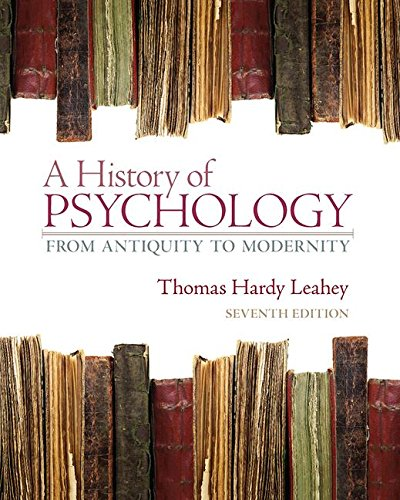 9780132438490: History of Psychology: From Antiquity to Modernity