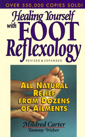 9780132441384: Healing Yourself With Foot Reflexology