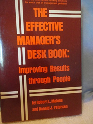 9780132442510: The effective manager's desk book: Improving results through people