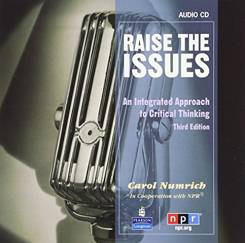 9780132443074: Raise the Issues: An Integrated Approach to Critical Thinking, Classroom Audio CD