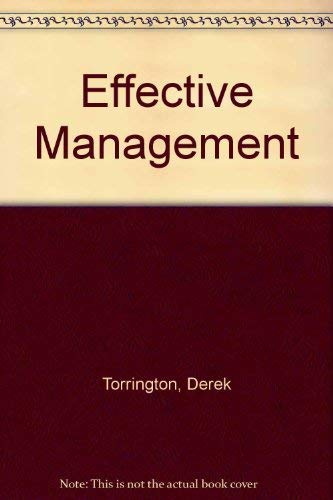 9780132443449: Effective Management: People and Organization