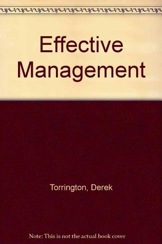 Effective Management: People and Organization: Torrington, Derek and